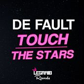 Play & Download Touch The Stars by Default | Napster