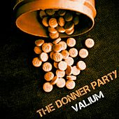 Play & Download Valium by Donner Party | Napster