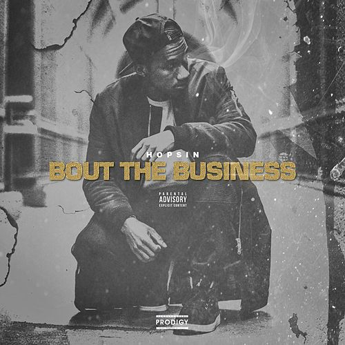 Bout the Business by Hopsin