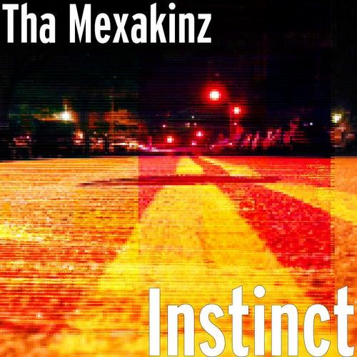 Instinct by Tha Mexakinz