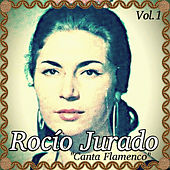 Play & Download Rocío Jurado - Canta Flamenco, Vol. 1 by Rocio Jurado | Napster