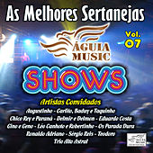 Play & Download As Melhores Sertanejas Águia Music, Vol. 7 by Various Artists | Napster