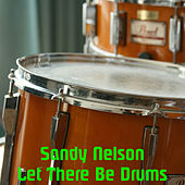 Play & Download Let There Be Drums by Sandy Nelson | Napster