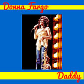 Play & Download Daddy by Donna Fargo | Napster