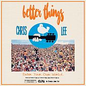 Play & Download Better Things by Chris Lee | Napster