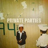 Play & Download Private Parties by Xavier | Napster