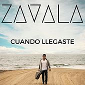 Play & Download Cuando Llegaste by Zavala | Napster