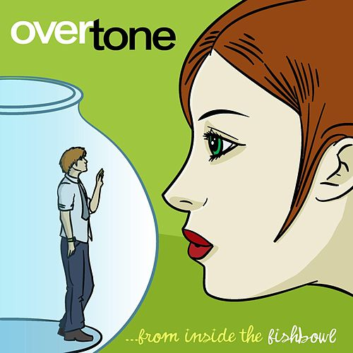 Play & Download From Inside the Fishbowl by Overtone | Napster