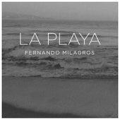 La Playa by Fernando Milagros