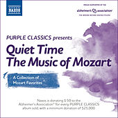Play & Download Purple Classics Presents: Quiet Time – The Music of Mozart by Various Artists | Napster