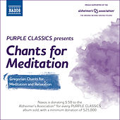 Play & Download Purple Classics Presents: Chants for Meditation by Various Artists | Napster