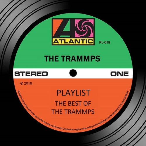 Play & Download Playlist: The Best Of The Trammps by The Trammps | Napster
