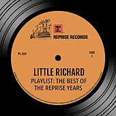 Play & Download Playlist: The Best Of the Reprise Years by Little Richard | Napster