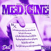 Play & Download Medicine by Deli | Napster
