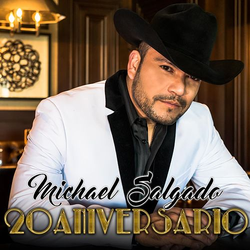Play & Download 20 Aniversario by Michael Salgado | Napster