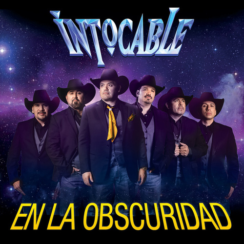 Play & Download En La Obscuridad by Intocable | Napster