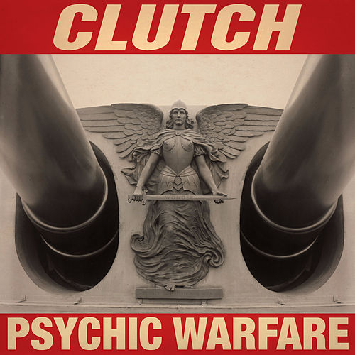 Play & Download Psychic Warfare (Deluxe) by Clutch | Napster