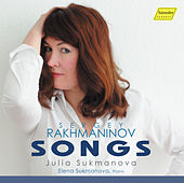 Rachmaninoff: Songs by Julia Sukmanova