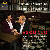 Play & Download Escualo: Masters of Tango Violin by Fernando Suarez Paz | Napster