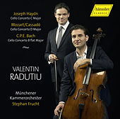Play & Download Haydn, Cassado & C.P.E. Bach: Cello Concertos by Valentin Radutiu | Napster