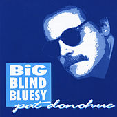 Big Blind Bluesy by Pat Donohue
