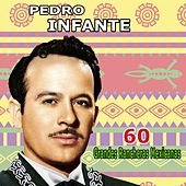 Play & Download 60 Grandes Rancheras Mexicanas by Pedro Infante | Napster