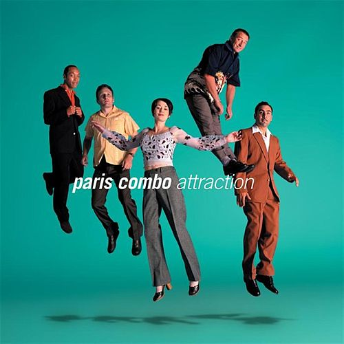 Play & Download Attraction by Paris Combo | Napster