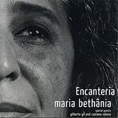 Play & Download Encanteria by Maria Bethânia | Napster