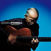 Play & Download Memories by Baden Powell | Napster