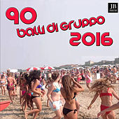 Play & Download 90 Balli di gruppo by Various Artists | Napster
