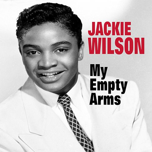 My Empty Arms de Jackie Wilson