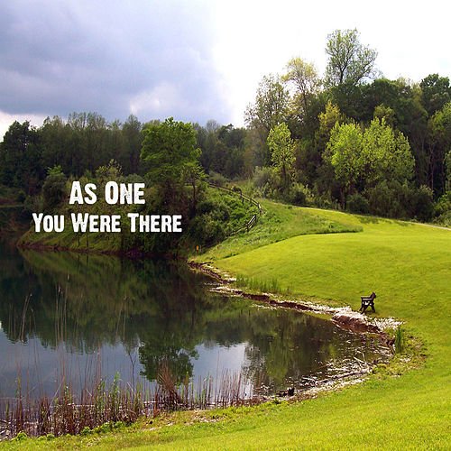 Play & Download You Were There by As One | Napster