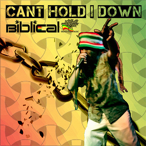 Play & Download Can't Hold I Down by Biblical | Napster