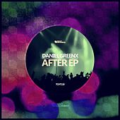 After EP by Daniel Greenx
