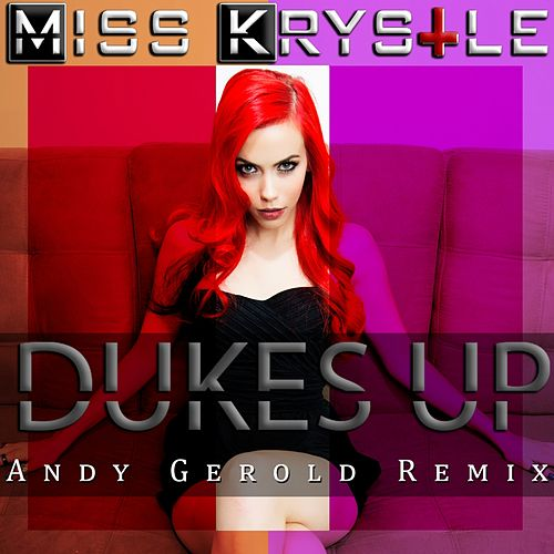 Play & Download Dukes Up (Andy Gerold Remix) by Miss Krystle | Napster