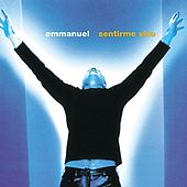 Play & Download Sentirme Vivo by Emmanuel | Napster