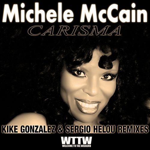 Carisma (Remixes, Pt. 1) de Michele Mccain