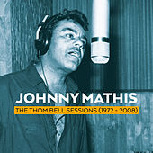 Play & Download The Thom Bell Sessions (1972 - 2008) by Johnny Mathis | Napster