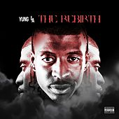 Play & Download The Rebirth by Yung LA | Napster