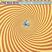 Play & Download The Great Memphis Sound by The Mar-Keys | Napster