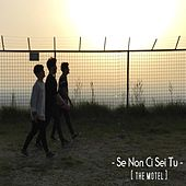 Play & Download Se non ci sei tu by Motel | Napster