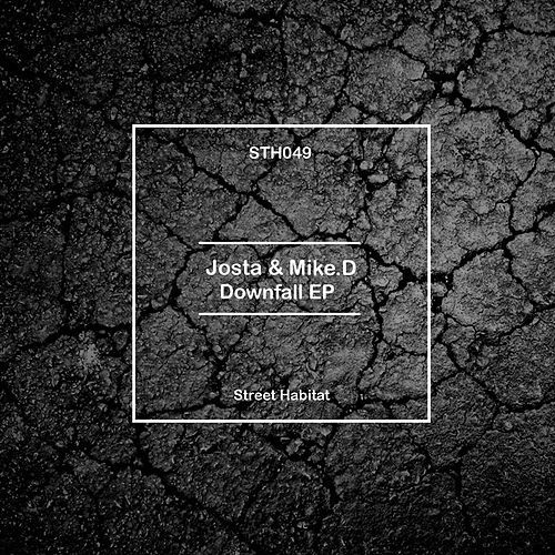 Downfall EP by Josta
