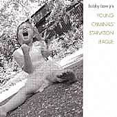 Play & Download Young Criminals Starvation League by Bobby Bare Jr. | Napster