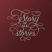 Play & Download Story of All Stories by Laura Woodley Osman | Napster