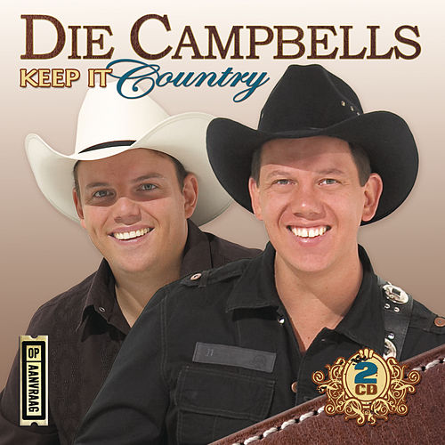 Keep It Country by Die Campbells