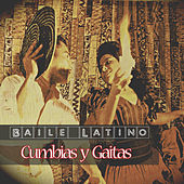Play & Download Baile Latino - Cumbias y Gaitas by Various Artists | Napster