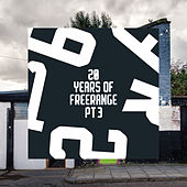 Play & Download 20 Years of Freerange Part Three by Various Artists | Napster