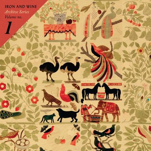 Archive Series Volume No. 1 von Iron & Wine