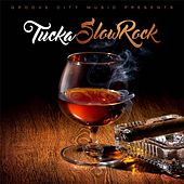 Play & Download Slow Rock by Tucka | Napster