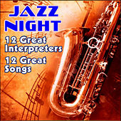 Play & Download Jazz Night - 12 Greats Songs by Various Artists | Napster